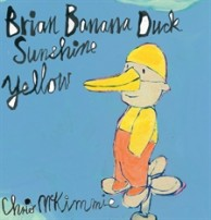 Brian Banana Duck Sunshine Yellow by Chris McKimmie