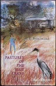 Pastures of the Blue Crane by Hesba Fay Brinsmead
