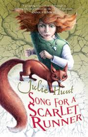 Song for a Scarlet Runner by Julie Hunt