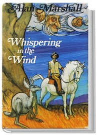 Whispering in the Wind by Alan Marshall