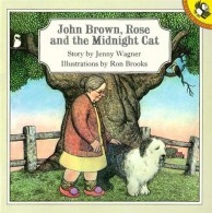 John Brown, Rose and the Midnight Cat by Jenny Wagner & Ron Brooks