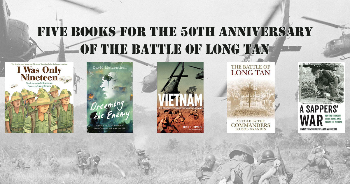 Five books for the 50th Anniversary of the Battle of Long Tan